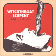 Witchthroat Serpent - Sang-Dragon Black Vinyl Edition