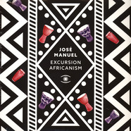 Jose Manuel - Excursion Africanism