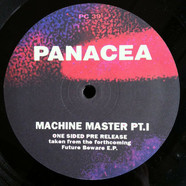 Panacea - Machine Master Part 1