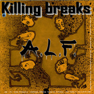 A.L.F.  / Bad Feng Shui - Killing Breaks
