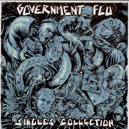 Government Flu - Singles Collection