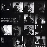 P.E. Hewitt Jazz Ensemble - Winter Winds The Complete Works: 1968 -1970