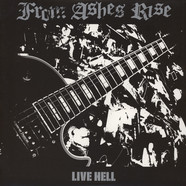 From Ashes Rise - Live Hell