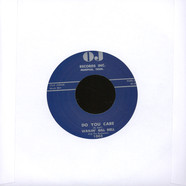 Wailin' Bill Dell - Do You Care / You Gotta Be Loose