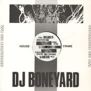DJ Boneyard - House Crime Volume 3