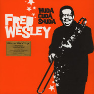Fred Wesley - Wuda Cuda Shuda Orange Vinyl Edition