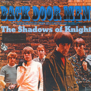Shadows Of Knight, The - Back Door Men