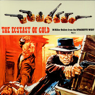 V.A. - The Ecstasy Of Gold: 26 Killer Bullets From The Spaghetti West (Vol. 4)
