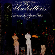 Manhattans - Forever By Your Side
