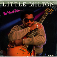 Little Milton - Too Much Pain...
