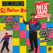 DJ Haitian Star (Torch) - German 80ies Hip Hop 2