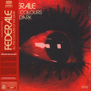 Federale - All The Colours Of The Dark
