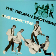 Tielman Brothers - One More Time