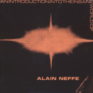 Alain Neffe - An Introduction Into The Insane World Of Alain Neffe