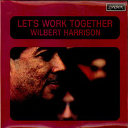 Wilbert Harrison - Let's Work Together