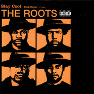The Roots - Stay Cool