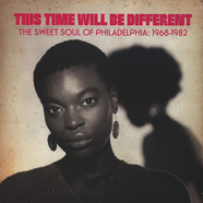 V.A. - This Time Will Be Different (Sweet Soul Of Philly)
