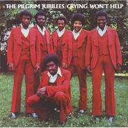 Pilgrim Jubilees, The - Crying Won't Help