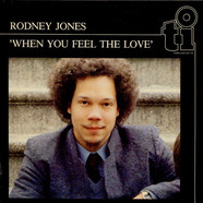 Rodney Jones - When You Feel The Love