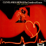 Cleveland Eaton And The Garden Of Eaton - Keep Love Alive