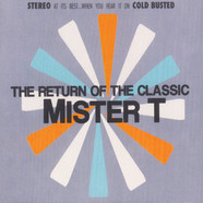 Mister T - The Return Of The Classic
