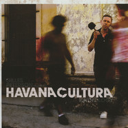 Gilles Peterson - Havana Cultura: Anthology