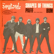Yardbirds, The - Shapes Of Things / Pafff...... Bum
