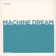 Unknown Artist - Machine Dream / Keep The Bomb