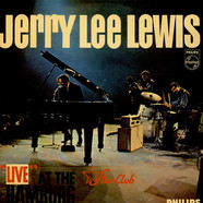Jerry Lee Lewis And The Nashville Teens -