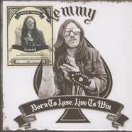 Lemmy Kilmister of Motörhead - Born To Lose, Live To Win