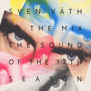 Sven Väth - Sven Väth In The Mix: The Sound Of The 17th Season