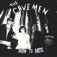 Cavemen - Born To Hate