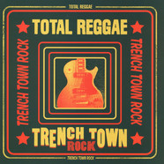 Total Reggae - Trench Town Rock