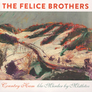 Felice Brothers, The - Country Ham