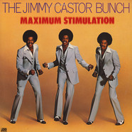 Jimmy Castor Bunch, The - Maximum Stimulation