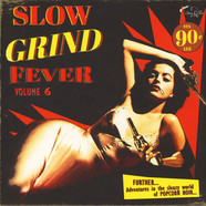 V.A. - Slow Grind Fever Volume 6