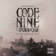 Code Nine & Purpose - Below Sumerian Skies