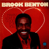 Brook Benton - Makin' Love Is Good For You
