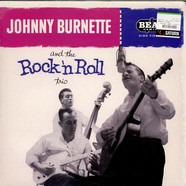 Johnny Burnette Trio, The - Johnny Burnette And The Rock 'N Roll Trio