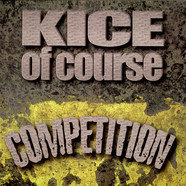 Kice Of Course - Competition