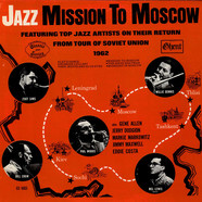 Zoot Sims / Phil Woods / Bill Crow / Willie Dennis / Mel Lewis - Jazz Mission To Moscow