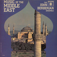 John Berberian Ensemble, The - Music Of The Middle East