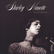 Shirley Nanette - All Of Your Life / People Are Thinking