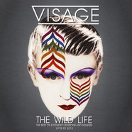 Visage - The Wild Life - Best Of Versions And Remixes