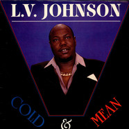 L.V. Johnson - Cold & Mean