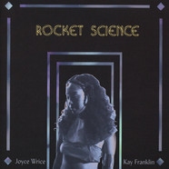 Joyce Wrice & Kay Franklin - Rocket Science / Play Pretend