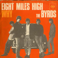 Byrds, The - Eight Miles High / Why