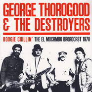 George Thorogood & The Destroyers - Boogie Chillin' - Canada 1978