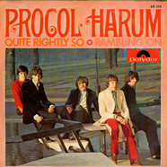 Procol Harum - Quite Rightly So / Rambling On