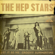 Hep Stars, The - Let It Be Me / Groovy Summertime